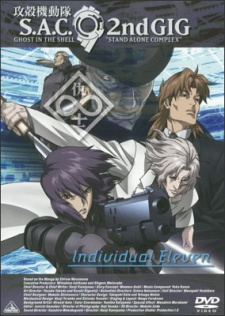 Ghost in the Shell: Stand Alone Complex 2nd GIG - Individual Eleven (Dub)